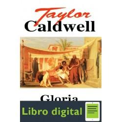 Gloria Y Esplendor Taylor Caldwell