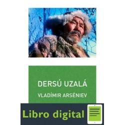 Dersu Uzala Vladimir Arseniev